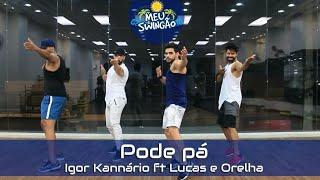 Baixar Pode pá - Igor Kannário ft. Lucas e Orelha -Coreografia Meu Swingão.