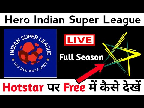 How To Watch Hero Indian Super League On HOTSTAR | 100 % Working And Fully Explained.