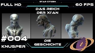 Star Citizen Geschichte #004 Das Reich der Xi'an [Deutsch] [German]