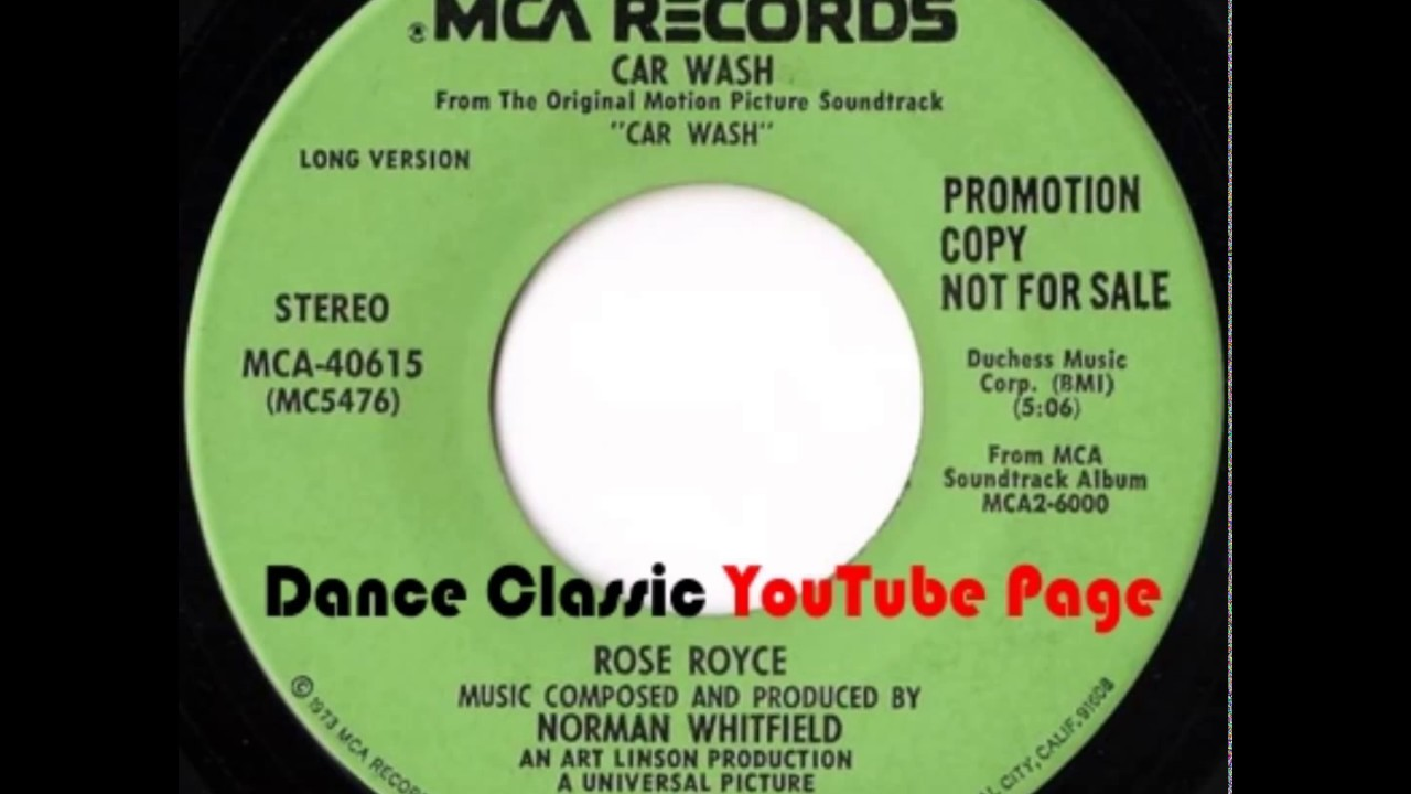 Rose Royce Car Wash Long Version Youtube