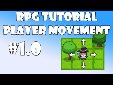 #1.0 Unity RPG Tutorial - Player Movement
