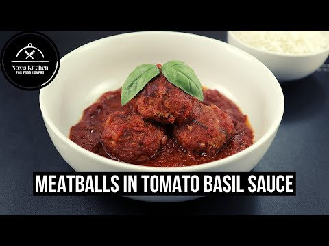 Meatballs in Tomato Basil Sauce | Cooking with Nox