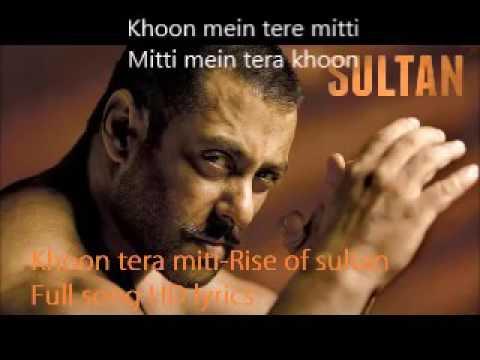 Khoon Mein Teray Miti Rise Of Sultan Full HD Song Lyrics Of Sultan Movie By Shekhar Ravjiani