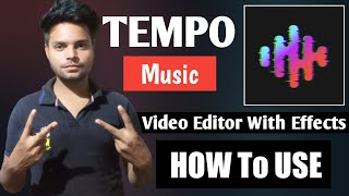 How to use Tempo Music Editor App   Tempo music video Editor with Effects   2021 screenshot 2