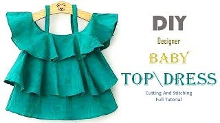 DIY Designer Baby Top\Dress Cutting And Stitching Full Tutorial