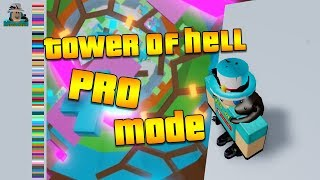 PRO MODE IN TOWER OF HELL! (Roblox)