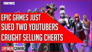 Epic Games Is Suing Two YouTubers Caught Selling Fortnite Cheats