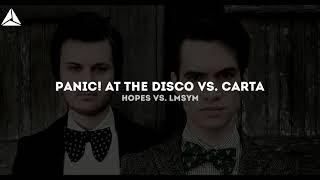 Panic! At The Disco vs.David Puentez vs. Carta - High Hopes  vs. LMSYM (Adin Miklos VIP Edit)