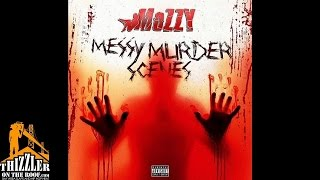 Mozzy - Messy Murder Scenes [Prod. JuneOnnaBeat] [Thizzler.com]