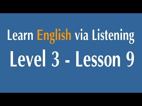 Learn English Via Listening Level 3 - Lesson 9 - Chinese People In North America