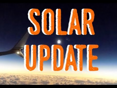 Solar Update + See Solar Eclipse Above the Clouds?!