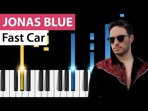 Jonas Blue - Fast Car - Piano Tutorial - How to play Fast Car on piano
