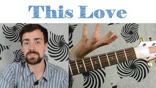 """How To Play """"This Love"""" by Maroon 5"""