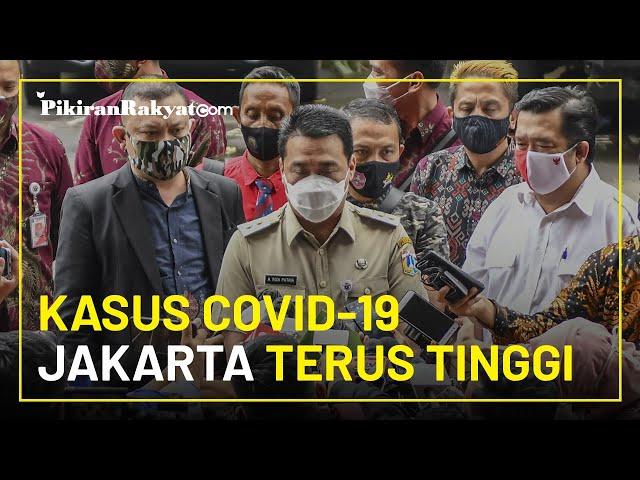 Kasus Positif Covid-19 di Jakarta Terus Tinggi, Riza Patria: Kita Harus semakin Disiplin