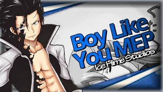 【IHS】Boy Like You {Gray & Lucy}