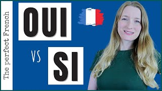 When to use OUI and SI in French | Learn how to answer correctly