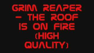 Grim Reaper - The roof is on fire (HQ)