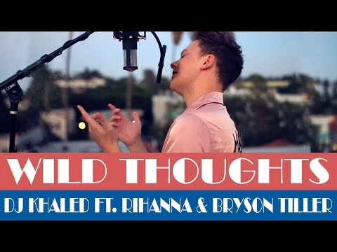 DJ Khaled - Wild Thoughts ft. Rihanna,...
