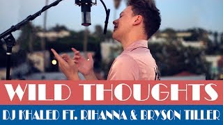 DJ Khaled - Wild Thoughts ft. Rihanna, Bryson Tiller