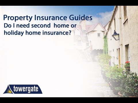 Do I Need Second Home Or Holiday Home Insurance?