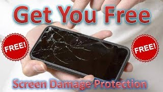 Free Mobile Screen Damage Protection