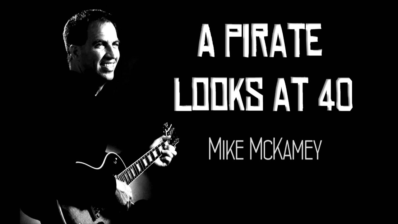 A pirate looks at 40 mike mckamey youtube a pirate looks at 40 mike mckamey hexwebz Images