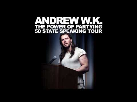 Andrew WK The Power Of Partying in Austin,Tx (Audio)