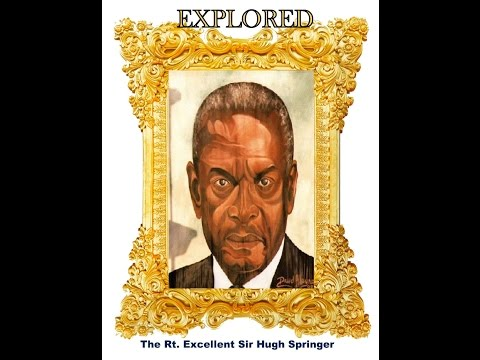 Barbados National Heroes Explored - The Right Excellent Sir Hugh Springer - Episode 1