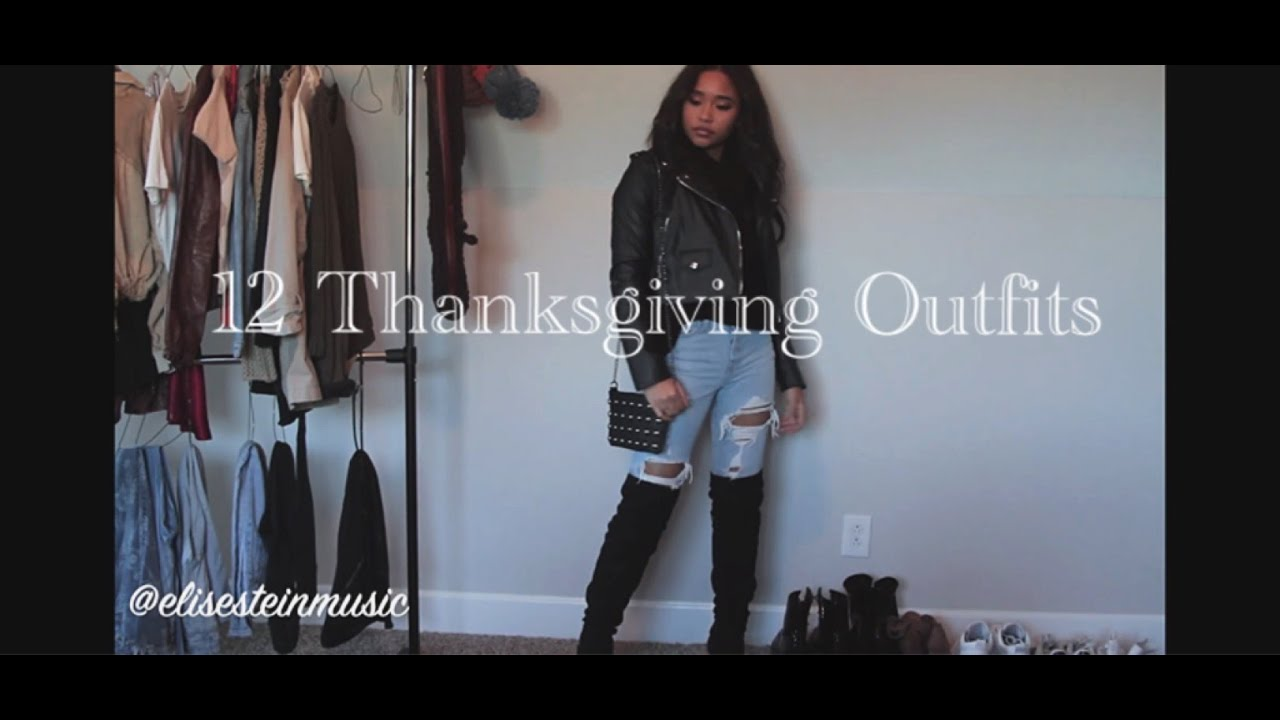 [VIDEO] - 12 THANKSGIVING OUTFIT IDEAS 2019 | ON A BUDGET 2