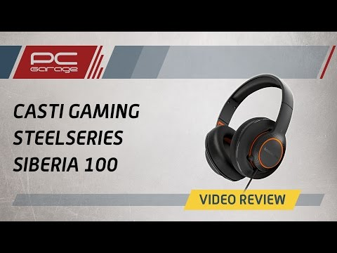 PC Garage – Video Review Casti Gaming SteelSeries Siberia 100