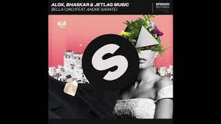 Alok Bhaskar Jetlag Music Bella Ciao Remix