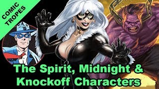 The Spirit, Midnight and Knockoff Characters - Comic Tropes (Episode 69)