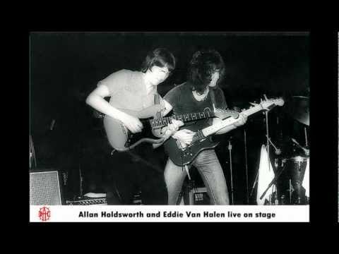 Allan Holdsworth and Eddie Van Halen