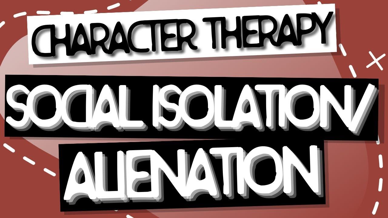 Video: Isolation/Alienation