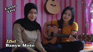 Download Banyu Moto - ZiSel (Cover Zizah & Sela)