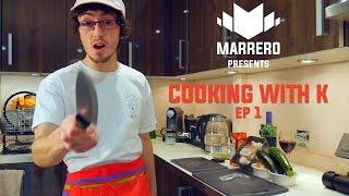 MRG PRESENTS Cooking with K - Ep1 (PARKOUR/FREERUNNING NEWS.... Kinda)
