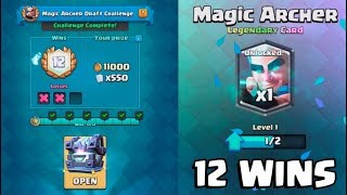 12 WINS MAGIC ARCHER CHALLENGE :: Clash Royale :: LEGENDARY KINGS CHEST OPENING!