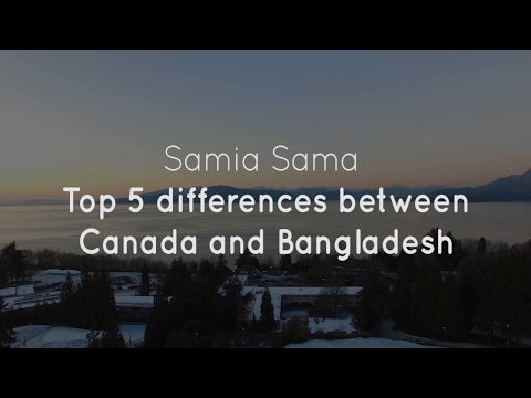 Top 5 differences between Canada and Bangladesh