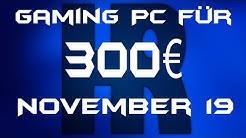 300€ Gaming PC November 2019   Ryzen   Computer günstig kaufen