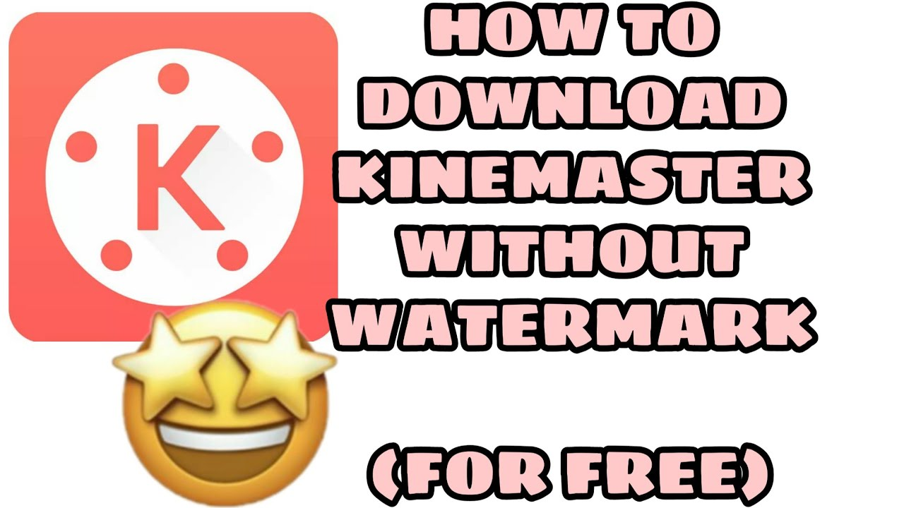 How to Download KineMaster without WaterMark for FREE!! | Paul Caballes