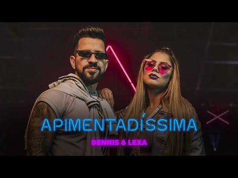 Смотреть клип Dennis E Lexa - Apimentadíssima