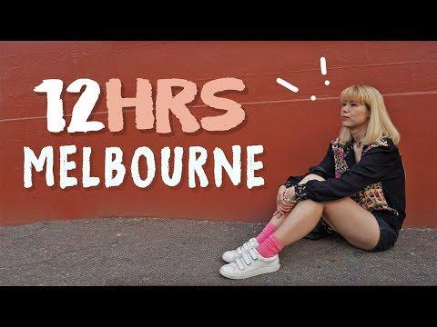 12 HOURS IN MELBOURNE TRAVEL GUIDE - AUSTRALIA