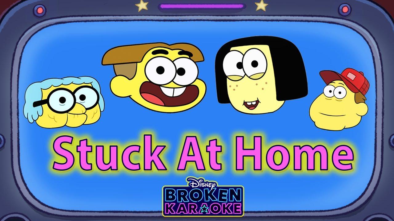 Stuck At Home Lyric Video | ZOMBIES Flesh & Bone | Broken Karaoke | Big City Greens | Disney Cha