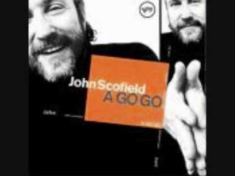 A Go Go - John Scofield