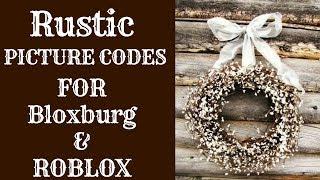 Bloxburg and ROBLOX Picture codes (Rustic)