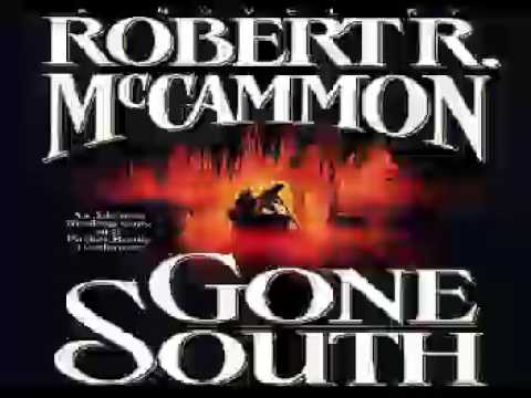 Gone South Audiobooks by #1 Robert McCammon