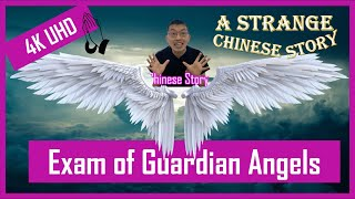 A Super Strange Chinese Story – The Exam of Guardian Angels | Halloween Special Edition