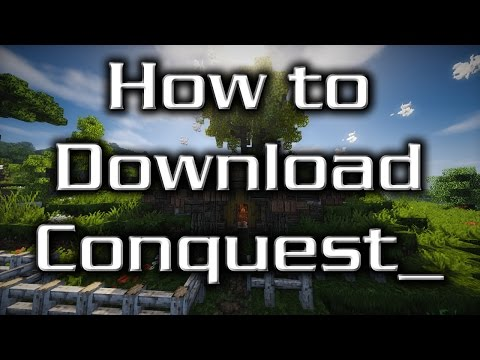How to Download the Conquest_ Texture Pack