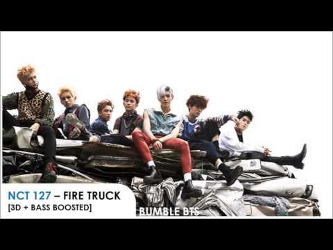 [3D+BASS BOOSTED] NCT 127 - FIRE TRUCK (소방차)   bumble.bts