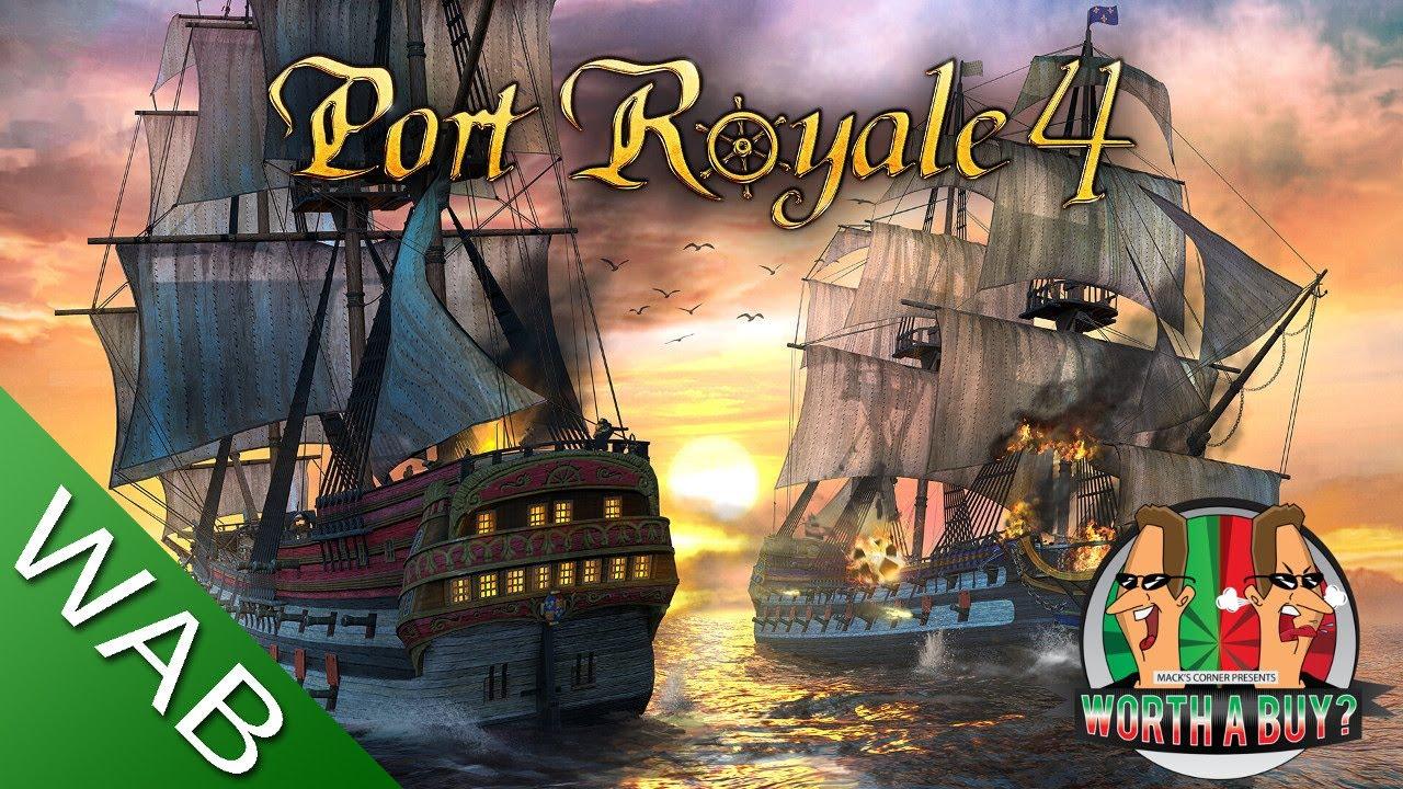 Port Royale 4 - Worthabuy?